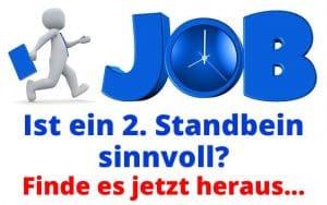 Job - Ist ein 2. Standbein sinnvoll - Finde es jetzt heraus...